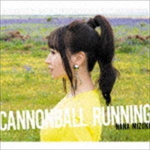 水樹奈々 / CANNONBALL RUNNING(通常盤) [CD]|ggking