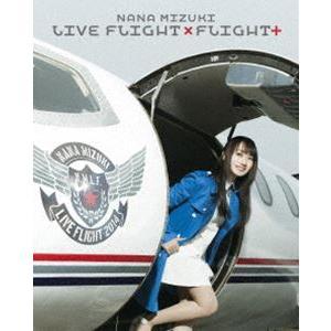 水樹奈々/NANA MIZUKI LIVE FLIGHT×FLIGHT+ [Blu-ray]|ggking