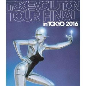 TRIX EVOLUTION TOUR FINAL in TOKYO 2016 [Blu-ray]|ggking