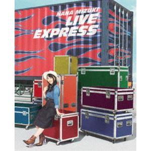 水樹奈々/NANA MIZUKI LIVE EXPRESS [Blu-ray]|ggking