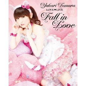 田村ゆかり/田村ゆかり LOVE LIVE *Fall in Love* [Blu-ray]|ggking