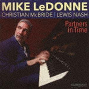 マイク・ルドーン(p) / パートナーズ・イン・タイム(輸入盤) [CD]|ggking