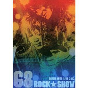 GRANRODEO G8 ROCK☆SHOW DVD [DVD] ggking