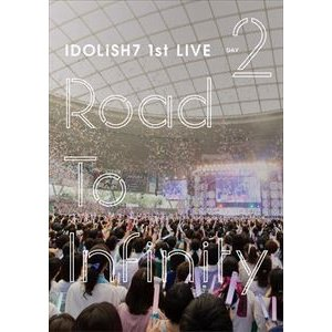 IDOLiSH7/アイドリッシュセブン 1st LIVE「Road To Infinity」DVD Day2 [DVD]|ggking