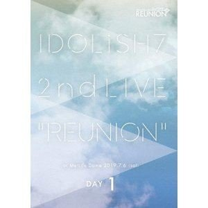 IDOLiSH7/アイドリッシュセブン 2nd LIVE「REUNION」DVD DAY 1 [DVD]|ggking