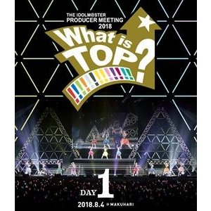 765PRO ALLSTARS/THE IDOLM@STER PRODUCER MEETING 2018 What is TOP!!!!!!!!!!!!!? LIVE Blu-ray DAY1 [Blu-ray]|ggking