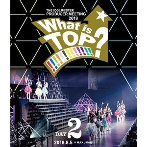 765PRO ALLSTARS/THE IDOLM@STER PRODUCER MEETING 2018 What is TOP!!!!!!!!!!!!!? LIVE Blu-ray DAY2 [Blu-ray]|ggking