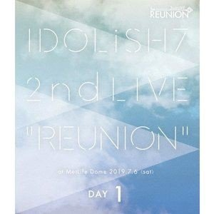 IDOLiSH7/アイドリッシュセブン 2nd LIVE「REUNION」Blu-ray DAY 1 [Blu-ray]|ggking