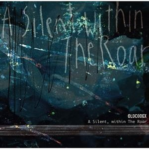 OLDCODEX / A Silent, within The Roar(通常盤) [CD]|ggking
