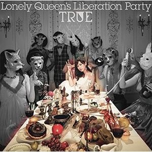 TRUE / Lonely Queen's Liberation Party(通常盤) [CD]|ggking