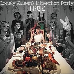 TRUE / Lonely Queen's Liberation Party(初回限定盤/CD+Blu-ray) [CD]|ggking