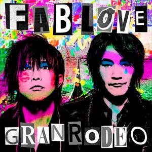 GRANRODEO / FAB LOVE(初回限定盤/CD+Blu-ray) [CD] ggking