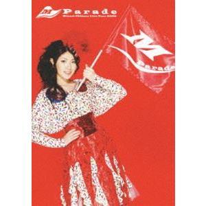 茅原実里/Minori Chihara Live Tour 2009〜Parade〜LIVE DVD [DVD]|ggking