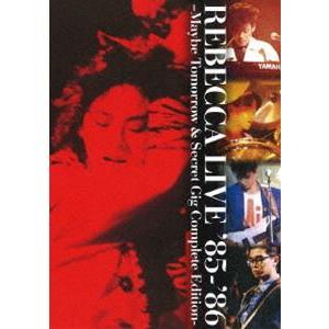 レベッカ/REBECCA LIVE '85-'86 -Maybe Tomorrow & Secret Gig Complete Edition- [DVD]|ggking