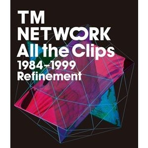 TM NETWORK/All the Clips1984〜1999 Refinement [Blu-ray]|ggking