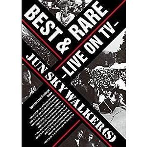 JUN SKY WALKER(S)/BEST&RARE〜LIVE ON TV〜 [DVD]|ggking