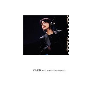 ZARD/What a beautiful moment [DVD]|ggking