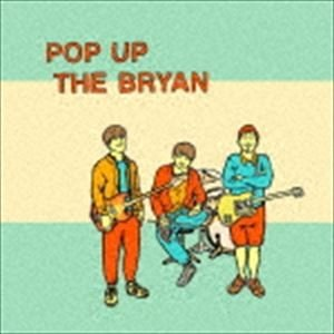 THE BRYAN / POP UP THE BRYAN [CD]|ggking