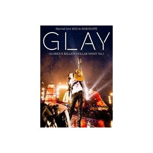GLAY Special Live 2013 in HAKODATE GLORIOUS MILLION DOLLAR NIGHT Vol.1 COMPLETE SPECIAL BOX(初回限定生産盤) [DVD]|ggking