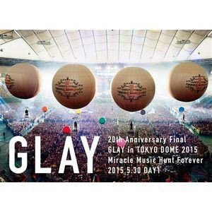 GLAY/20th Anniversary Final GLAY in TOKYO DOME 2015 Miracle Music Hunt Forever-STANDARD EDITION-(DAY1) [DVD]|ggking