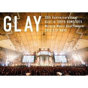 GLAY/20th Anniversary Final GLAY in TOKYO DOME 2015 Miracle Music Hunt Forever-STANDARD EDITION-(DAY2) [DVD]|ggking