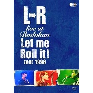 "L⇔R live at Budokan""Let Me Roll It! tour 1996"" [DVD]