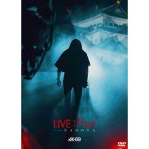 AK-69/LIVE:live from Nagoya [DVD]|ggking
