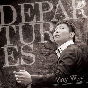 Zay Way / DEPARTURES [CD]|ggking