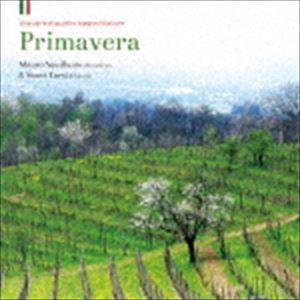 マウロ・スクイッランテ&サンテ・トゥルジ / Primavera〜イタリアの春〜 [CD] ggking