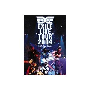 EXILE/EXILE LIVE TOUR 2004 EXILE ENTERTAINMENT' [DVD]|ggking