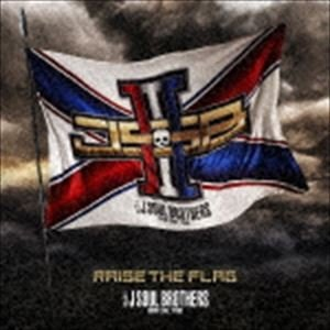 三代目 J SOUL BROTHERS from EXILE TRIBE / RAISE THE FLAG(通常盤/CD+3Blu-ray) [CD]|ggking
