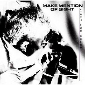 MAKE MENTION OF SIGHT / LIGHT AND SHADE [CD]|ggking