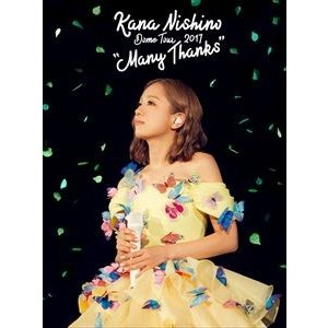 "西野カナ/Dome Tour 2017""Many Thanks"" [DVD]