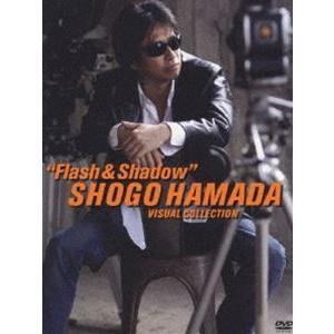 SHOGO HAMADA Visual Collection Flash & Shadow [DVD]|ggking