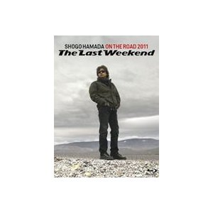 浜田省吾/ON THE ROAD 2011 The Last Weekend(通常盤) [Blu-ray]|ggking