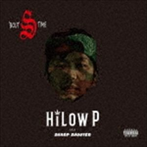 HiLow P aka SharpShooter / BOUT S TIME [CD]|ggking