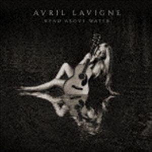 アヴリル・ラヴィーン / ヘッド・アバーヴ・ウォーター(通常盤/Blu-specCD2) [CD] ggking