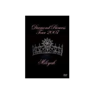 加藤ミリヤ/Diamond Princess Tour 2007 [DVD]|ggking