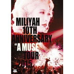 """加藤ミリヤ/10th Anniversary""""A MUSE""""Tour 2015 [DVD] ggking"""