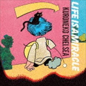 黒猫チェルシー / LIFE IS A MIRACLE(通常盤) [CD] ggking