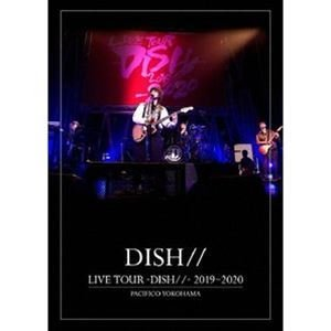 LIVE TOUR -DISH//- 2019〜2020 PACIFICO YOKOHAMA [Blu-ray]|ggking
