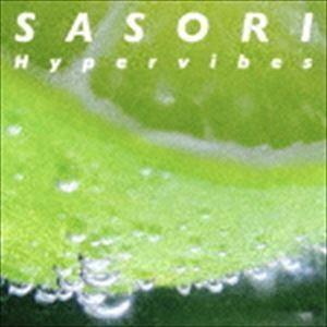 SASORI / Hypervibes [CD] ggking