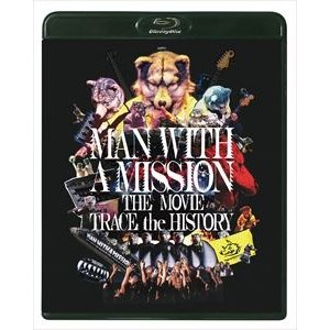 MAN WITH A MISSION THE MOVIE -TRACE the HISTORY- Blu-ray [Blu-ray] ggking