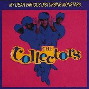 THE COLLECTORS / ぼくを苦悩させるさまざまな怪物たち [CD]|ggking