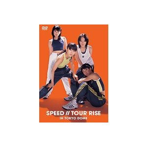 SPEED/SPEED TOUR RISE IN TOKYO DOME [DVD]|ggking