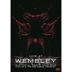 BABYMETAL/「LIVE AT WEMBLEY」BABYMETAL WORLD TOUR 2016 kicks off at THE SSE ARENA,WEMBLEY [DVD]|ggking