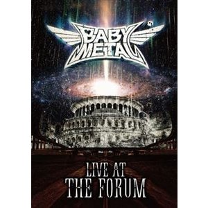 BABYMETAL/LIVE AT THE FORUM [DVD]|ggking