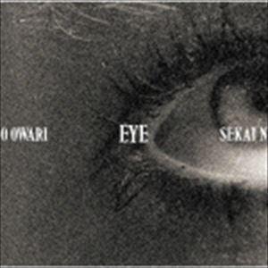 SEKAI NO OWARI / EYE(通常盤) [CD]|ggking
