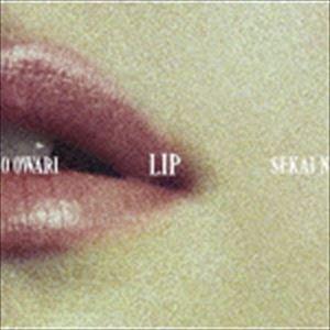 SEKAI NO OWARI / LIP(通常盤) [CD]|ggking