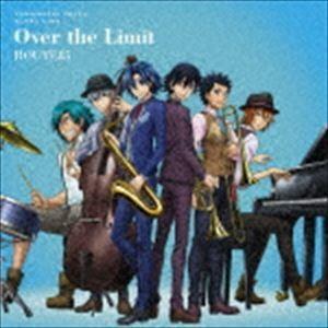 ROUTE85 / TVアニメ『弱虫ペダル GLORY LINE』 第2クールエンディングテーマ::Over the Limit [CD]|ggking